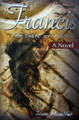 Francis The Saint of Assisi A Novel