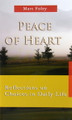 Peace of Heart - Reflections on Choices in Daily Life