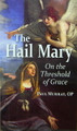 Hail Mary On the Threshold of Grace
