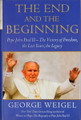 The End and the Beginning George Weigel