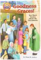 Goodness Graces Ten Short Stories About the Sacraments
