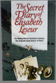Secret Diary of Elisabeth Leseur: The Woman Whose Goodness Changed Her Husband from Atheist to Priest