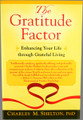Gratitude Factor: Enhancing Your Life Through Grateful Living