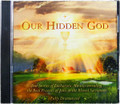 Our Hidden God Audio CD
