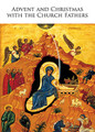 Advent and Christmas With The Church Fathers front cover