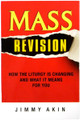 Mass Revision How the Liturgy is Changing and What It Means for You