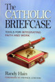 Catholic Briefcase: Tools for Integrating Faith and Work