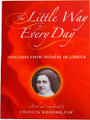 Little Way for Every Day Thoughts From Therese of Lisieux