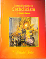 Introduction to Catholicism: A Complete Course (The Didache Series)