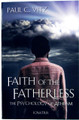 Faith of the Fatherless: The Psychology of Atheism
