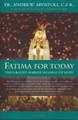 Fatima For Today by Andrew Apostoli