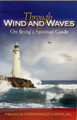 Through Wind and Waves: On Being A Spiritual Guide
