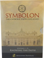 Symbolon: The Catholic Faith Explained Episodes 1-10 Knowing the Faith DVD Set