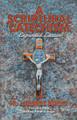 A Scriptural Catechism: Expanded Edition
