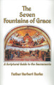 The Seven Fountains of Grace: A Scriptural Guide to the Sacraments