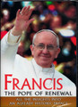 Francis: The Pope of Renewal DVD