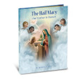 The Hail Mary Our Mother in Heaven