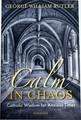 Calm in Chaos