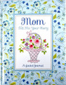 Mom Tell Me Your Story A Guided Journal