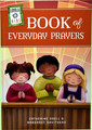 Loyola Kids Book of Everyday Prayers
