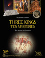 Three Kings Ten Mysteries The Secrets of Christmas and Epiphany