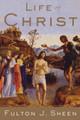Life of Christ Fulton Sheen