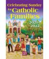 Celebrating Sunday for Catholic Families September 5, 2021-August 28, 2022