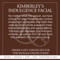 Kimberley's Indulgence Facial - Seasonal Fragrances