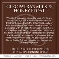 Cleopatra's Milk & Honey Cocoon Float w/ Massage