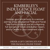 Kimberley's Indulgence Float and Facial