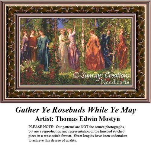 Fine Art Counted Cross Stitch Patterns | Gather Ye Rosebuds While Ye May