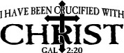 I Have Been Crucified with Christ - Galatians 2:20 (Car Decal)