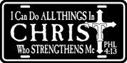I can do all things in CHRIST who strengthens me - Phillipians 4:13 - Plate