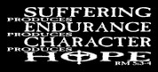 SUFFERING produces ENDURANCE produces CHARACTER produces HOPE - Romans 5:3 (Car Decal)