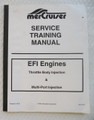 MERCURY MERCRUISER SERVICE TRAINING MANUAL - EFI ENGINES - USED