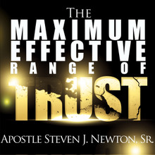 The Maximum Effective Range of Trust