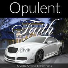 Opulent Faith