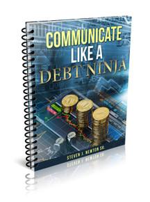 Communicate Like a Debt Ninja