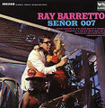 Ray Barretto-Senor 007-'60s LATIN SOUL-new LP