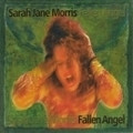 SARAH JANE MORRIS-Fallen angel-NEW CD