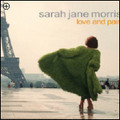 SARAH JANE MORRIS-Love and pain-NEW CD