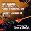 Bruno Nicolai-Corvi ti Scaveranno La Fossa/Uomo Avvisato,Mezzo Ammazzato-NEW CD