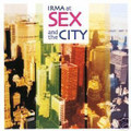IRMA at SEX and the CITY-3CD COLLECTION-NEW CD