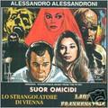 A.Alessandroni-Lo Strangolatore Di Vienna/Lady Frankenstein/Suor Omicidi-NEW CD