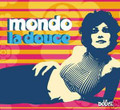 V.A.-Mondo La Douce-Robert Passera-Cocktail lounge-new CD