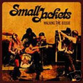 Small Jackets-'Walking The Boogie'-blues/soul/funk-NEW CD