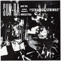 Sun Ra-Strange Strings-Psychedelic Space Jazz-NEW LP 180gr