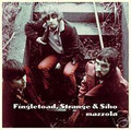 FINGLETOAD,STRANGE & SIHO-Mazzola-USA Chicago 69/70 Psychedelic Trip-NEW 2CD