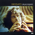 DEODATO-Skyscrapers-70s Brazilian Funky Rhythms-new CD