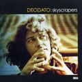 DEODATO-Skyscrapers-70s Brazilian Funky Rhythms-new CD
